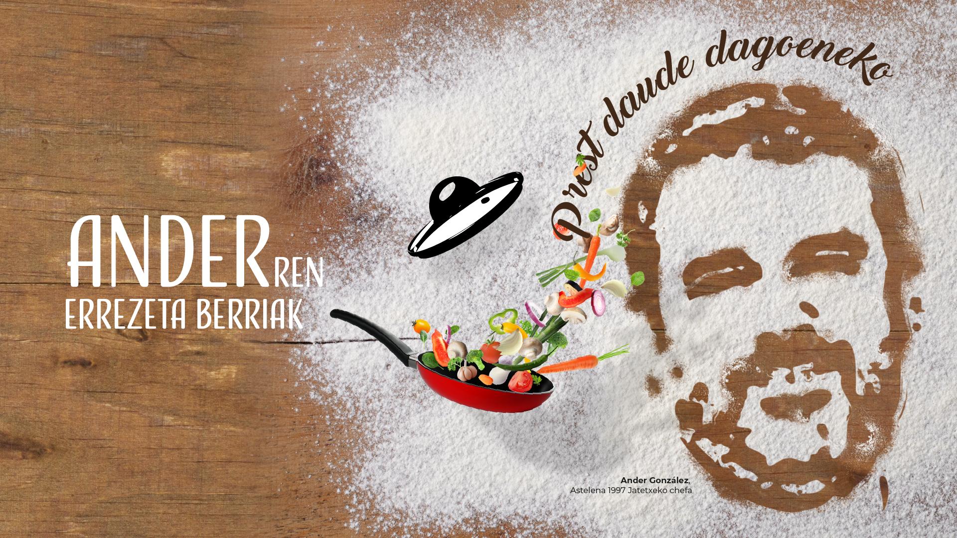 Ander-en errezeta berriak, i-Super Las nuevas recetas de Ander, i-Super de SUPER AMARA